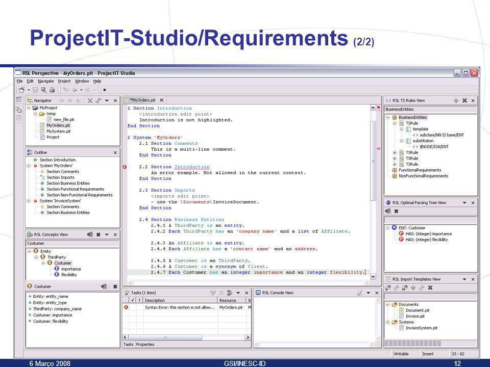 6 Março 2008GSI/INESC-ID12 ProjectIT-Studio/Requirements (2/2)