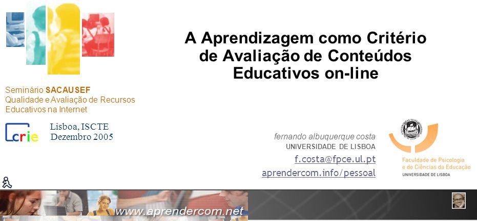 Aprendizagem como Critério de Avaliação http://aprendercom.info/pessoal I.
