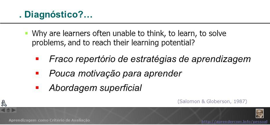 Aprendizagem como Critério de Avaliação http://aprendercom.info/pessoal II.
