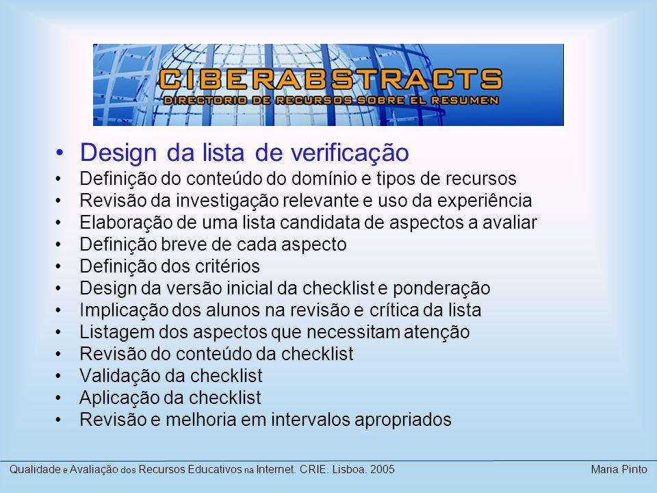 Design da lista de verificação Definição do conteúdo do domínio e tipos de recursos Revisão da investigação relevante e uso da experiência Elaboração