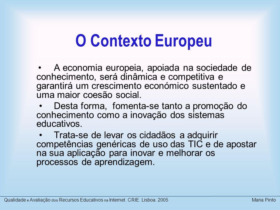 Qualidade e Avalaiação dos Recursos Educativos na Internet. CRIE. Lisboa. 2005 Maria Pinto