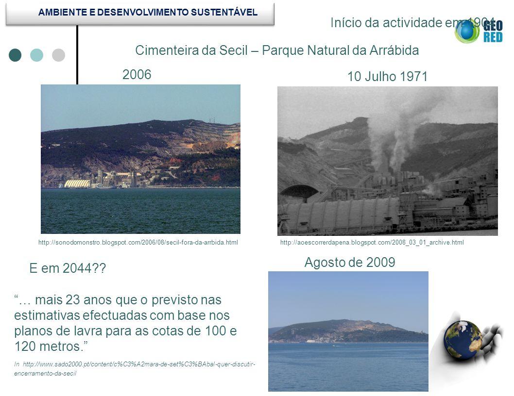 Secil P.N.Arrábida 2009 Secil P.N. Arrábida 2003 Link 6 Google Earth Imagens: Google Earth.