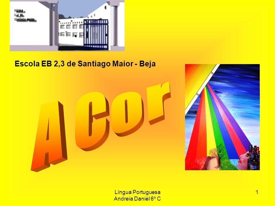 Língua Portuguesa Andreia Daniel 6º C 2 Em virtude de um projecto realizado na Escola E.
