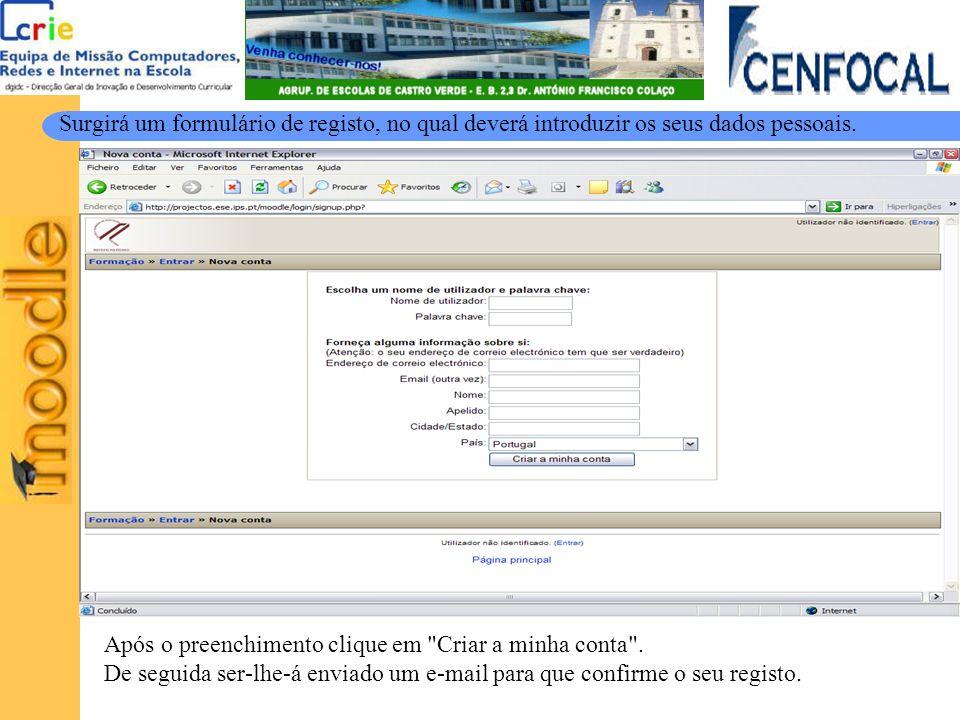 Surgirá um formulário de registo, no qual deverá introduzir os seus dados pessoais. Após o preenchimento clique em