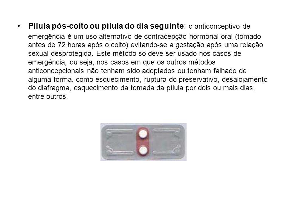 Pílula pós-coito ou pílula do dia seguinte: o anticonceptivo de emergência é um uso alternativo de contracepção hormonal oral (tomado antes de 72 hora