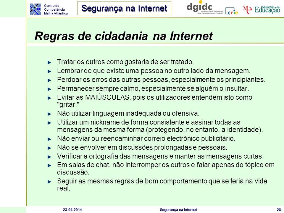 Centro de Competência Malha Atlântica Segurança na Internet 23-04-2014Segurança na Internet29 Símbolos e Siglas Símbolos expressivos ou emoticons :-) Feliz ou a brincar ;-) A piscar o olho :-( Triste :-| Ambivalente :-o Surpreendido, ou preocupado :-x Sem dizer nada :-p Com a língua de fora (normalmente a brincar) Siglas mais usadas on-line ASAP (As Soon As Possible - O mais depressa possível) BBL (Be Back Later - Volto mais tarde) BRB (Be Right Back - Volto já) LOL (Laughing Out Loud - Gargalhada) BTW (By The Way - A propósito) OIC (Oh, I See - Agora percebo) CUL (See You Later - Até logo) RUOK (Are You OK.