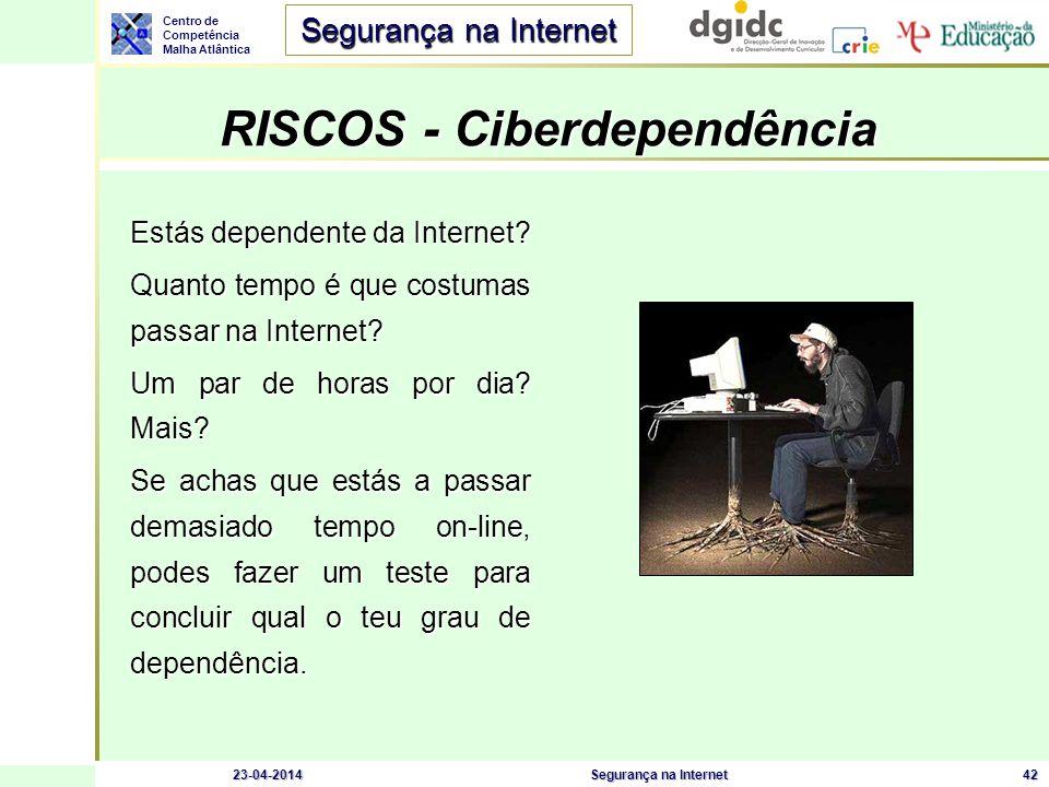 Centro de Competência Malha Atlântica Segurança na Internet 23-04-2014Segurança na Internet43 http://www.seguranet.pt http://www.internetsegura.pt/ (linha alerta)http://www.internetsegura.pt/ Mais informações