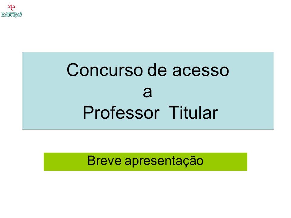 Concurso de acesso a Prof.Titular Concurso 1 Docentes do índice remuneratório 340.