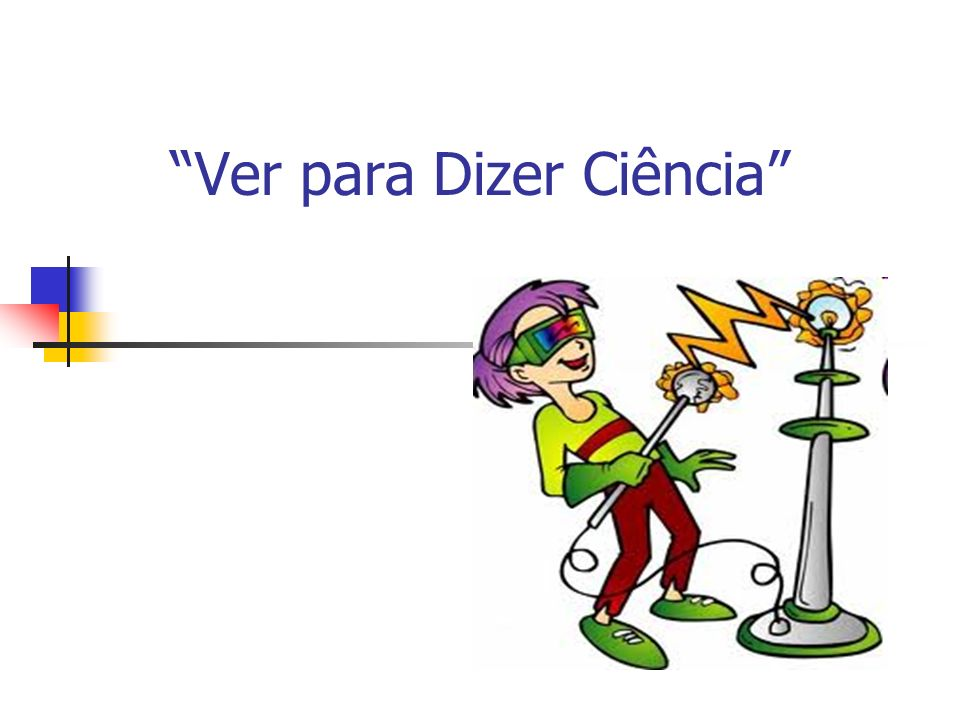 Ver para Dizer Ciência