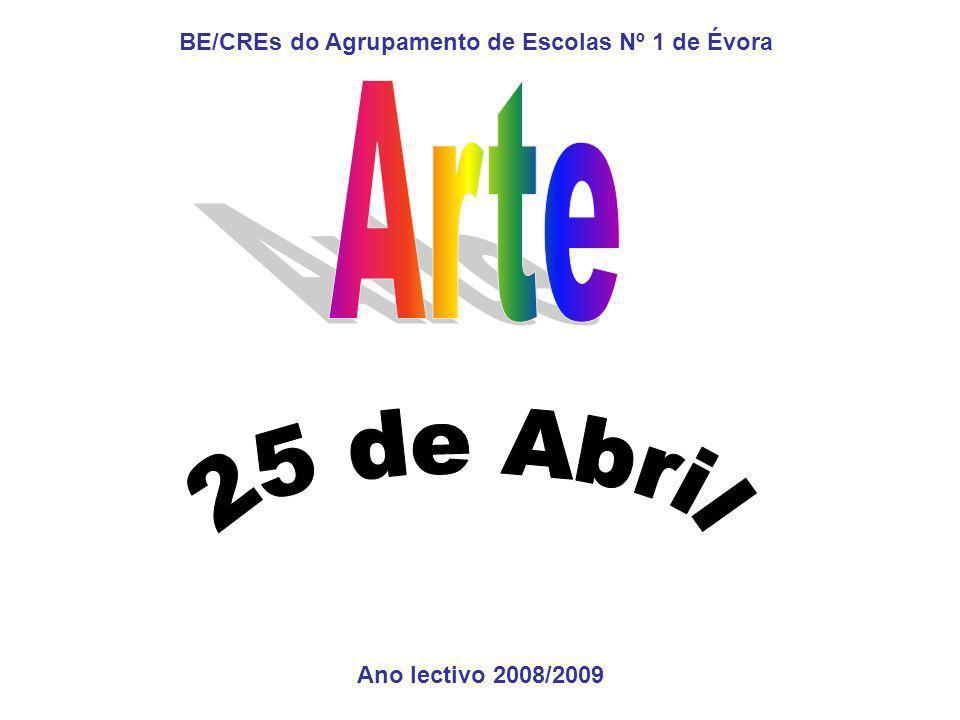 Ano lectivo 2008/2009 BE/CREs do Agrupamento de Escolas Nº 1 de Évora
