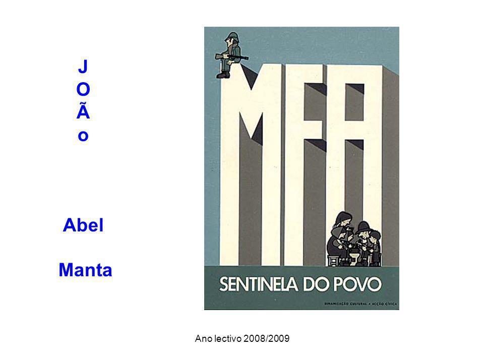Ano lectivo 2008/2009 J O Ã o Abel Manta