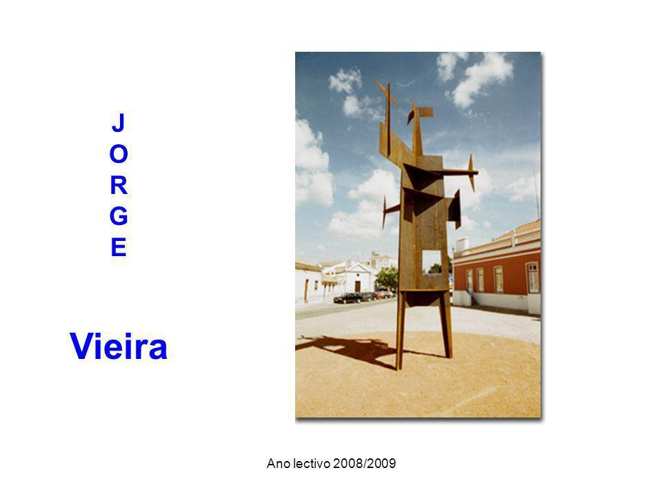Ano lectivo 2008/2009 J O R G E Vieira