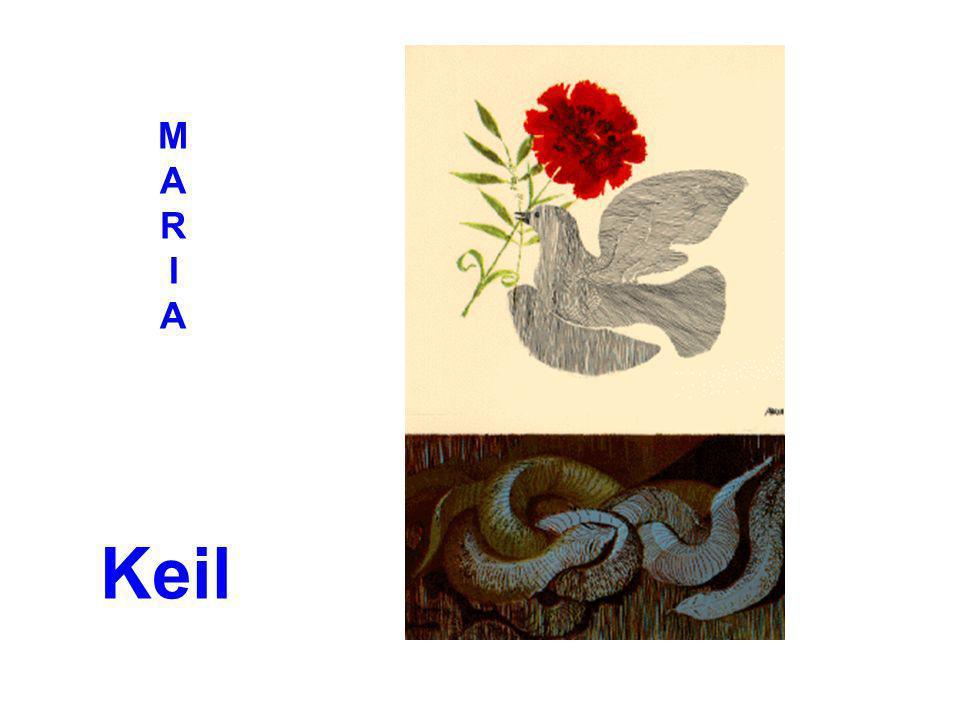 M A R I A Keil