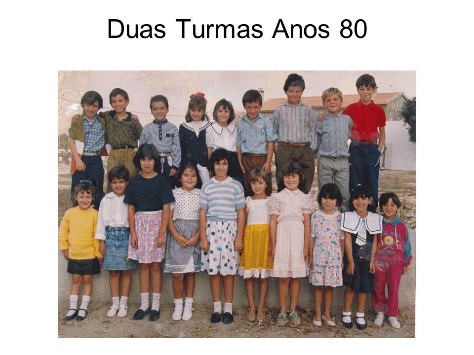 Duas Turmas Anos 80