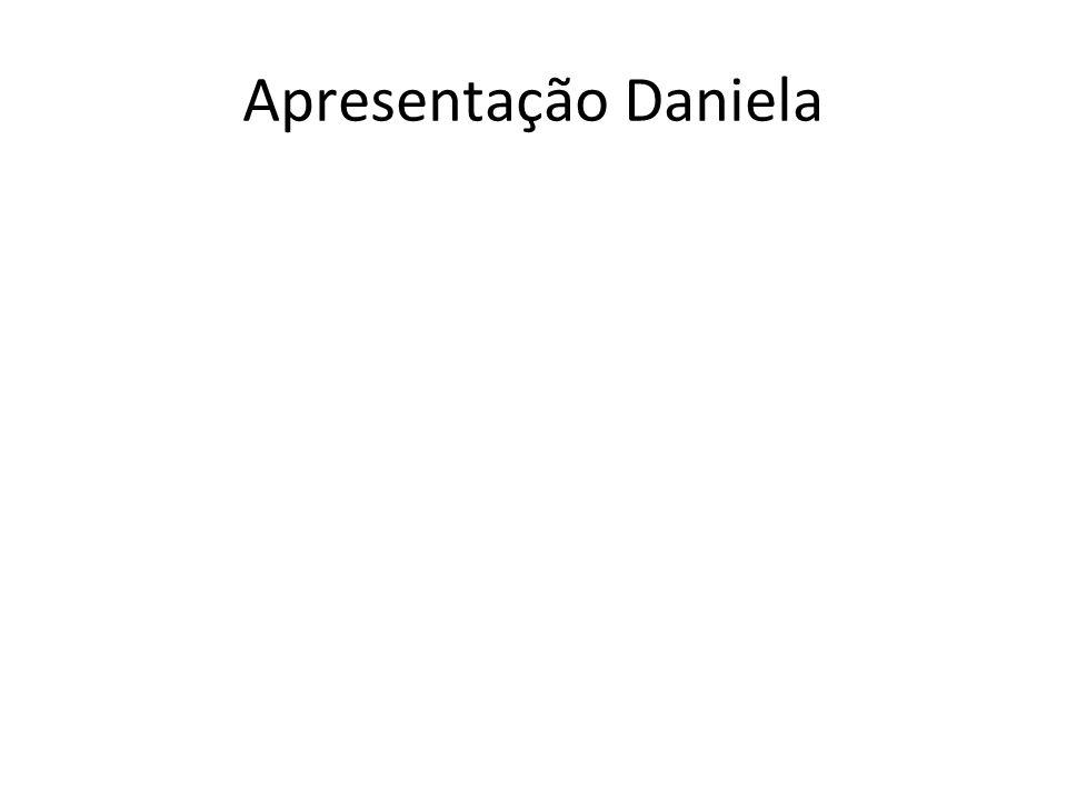 Apresentação Daniela