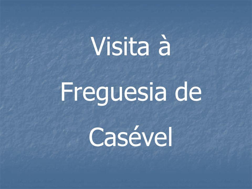 Visita à Freguesia de Casével