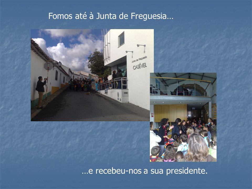 Fomos até à Junta de Freguesia… …e recebeu-nos a sua presidente.