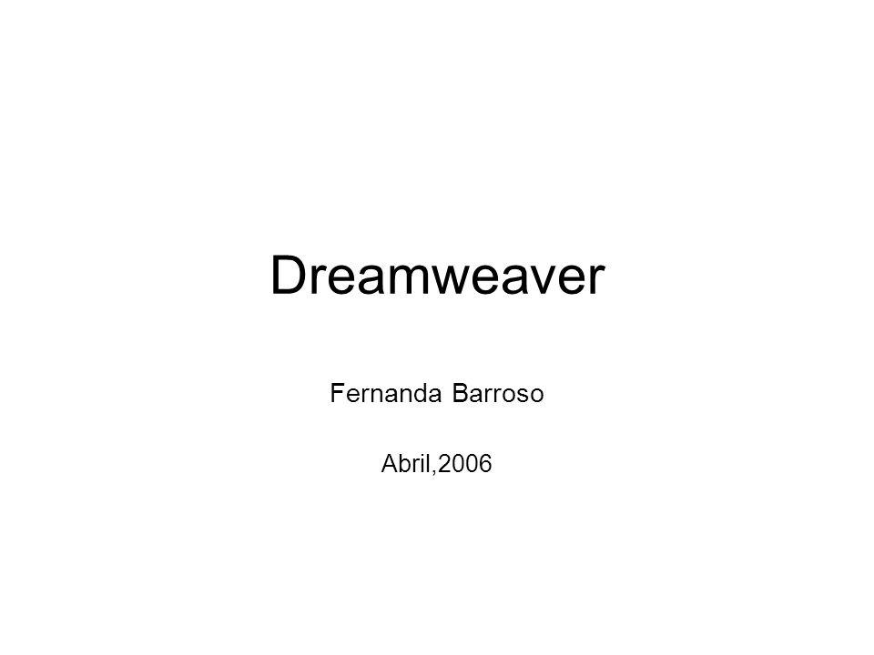 Dreamweaver Fernanda Barroso Abril,2006