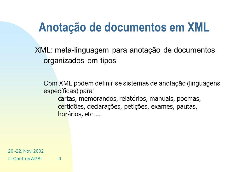 20 -22, Nov. 2002 III Conf. da APSI30 Visualização em HTML: Exemplo