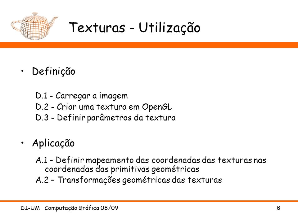 D.1 – Leitura Imagem OpenGL não tem nenhuma função para carregar texturas de ficheiro: usar bibliotecas, tais como DeViL DI-UM Computação Gráfica 08/097 #include unsigned char *il_imgData; int width, height, format, il_img; void Load_img (char *filename) { ilInit (); ilGenImages (1, &il_img); // get an unique ID ilBindImage(il_img); // Bind this image name.