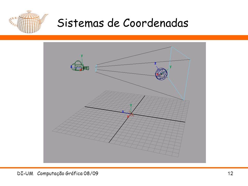 DI-UM Computação Gráfica 08/0912 Sistemas de Coordenadas