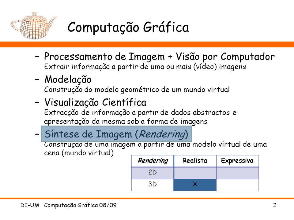 Computação Gráfica –Processamento de Imagem + Visão por Computador Extrair informação a partir de uma ou mais (vídeo) imagens –Modelação Construção do