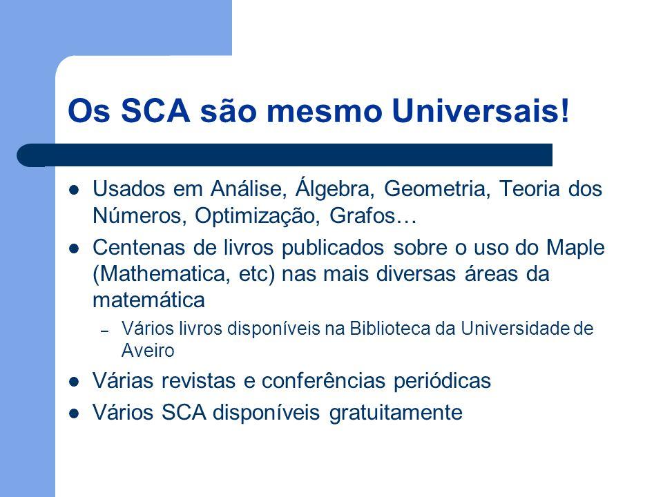 Os SCA são mesmo Universais.