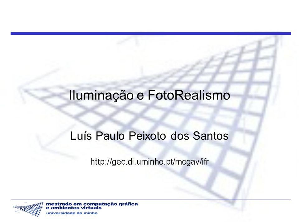 Iluminação e FotoRealismo 2 2003/04 Bibliografia Notas de estudo e acetatos Artigos Advanced Global Illumination; P.