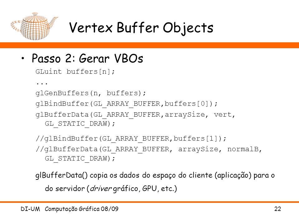 Passo 2: Gerar VBOs GLuint buffers[n];...