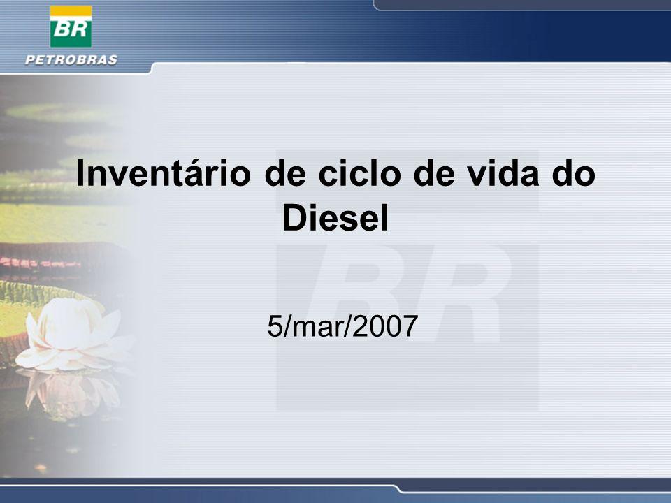 Inventário de ciclo de vida do Diesel 5/mar/2007