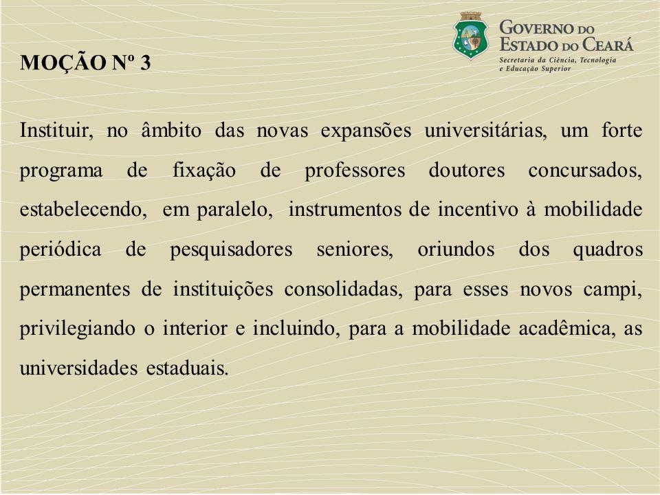 Instituir, no âmbito das novas expansões universitárias, um forte programa de fixação de professores doutores concursados, estabelecendo, em paralelo,
