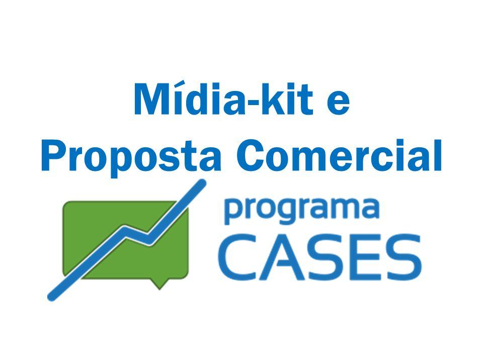 Programa Cases Mídia-kit e Proposta Comercial