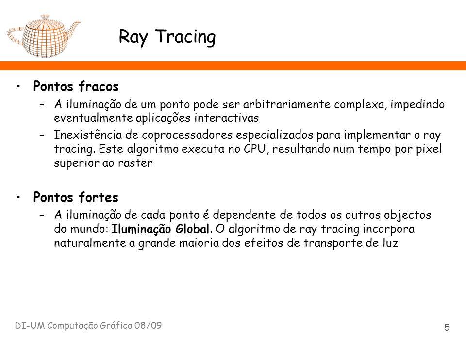 Ray Tracing: Aliasing O resultado de um ray tracer é uma grelha bidimensional discreta com valores de radiância incidente no plano da imagem Mas a radiância incidente é na realidade uma função contínua definida sobre este plano A estratégia de amostragem (distribuição) e a sua densidade (frequência) afectam a qualidade do resultado DI-UM Computação Gráfica 08/09 36 Se a distribuição da amostragem é uniforme e a frequência é inadequada são introduzidos artefactos na imagem, fenómeno vulgarmente designado por aliasing