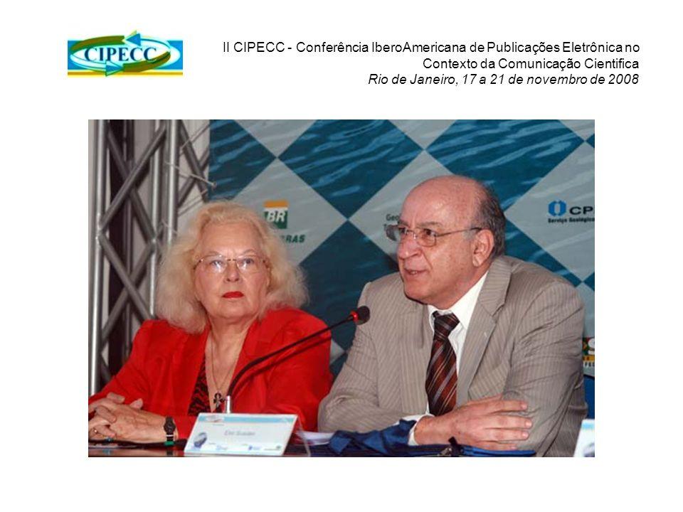 II CIPECC - Conferência IberoAmericana de Publicações Eletrônica no Contexto da Comunicação Cientifica Rio de Janeiro, 17 a 21 de novembro de 2008