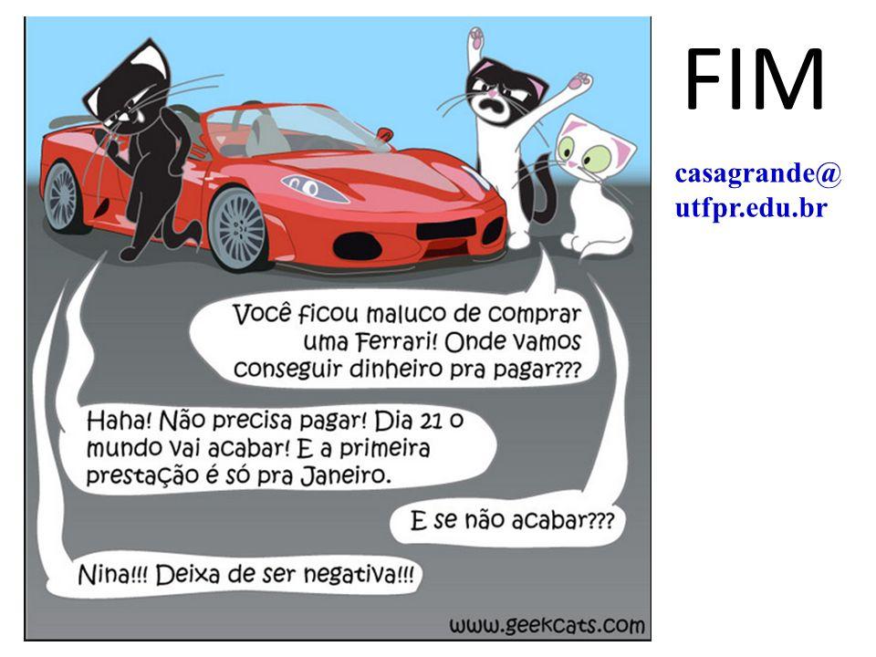FIM casagrande@ utfpr.edu.br