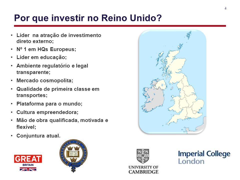 4 Por que investir no Reino Unido? Lider na atração de investimento direto externo; Nº 1 em HQs Europeus; Lider em educação; Ambiente regulatório e le