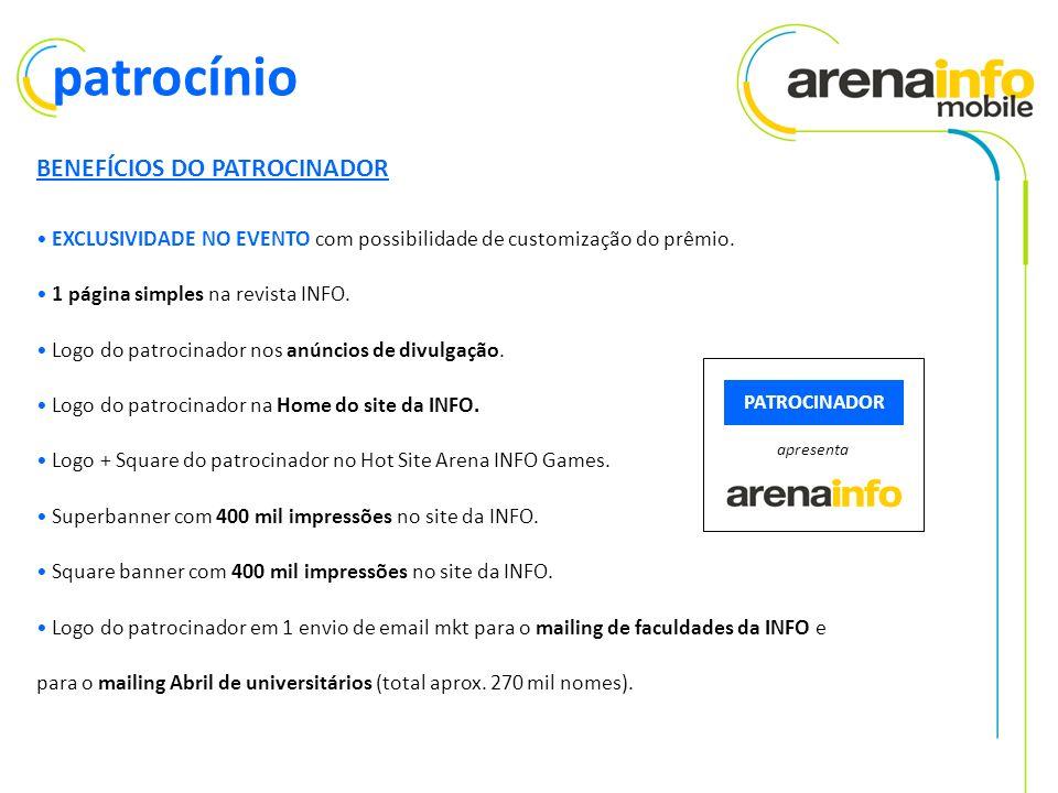 BENEFÍCIOS DO PATROCINADOR EXCLUSIVIDADE NO EVENTO com possibilidade de customização do prêmio.