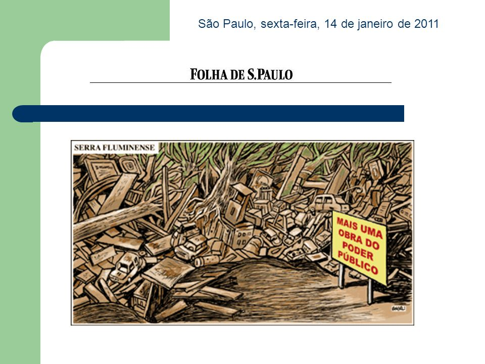 São Paulo, sexta-feira, 14 de janeiro de 2011