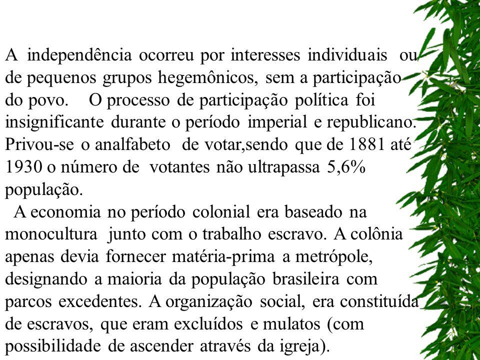 A vinda da Família Real para o Brasil foi apenas uma manobra política com a abertura dos portos, beneficiando os ingleses e franceses.