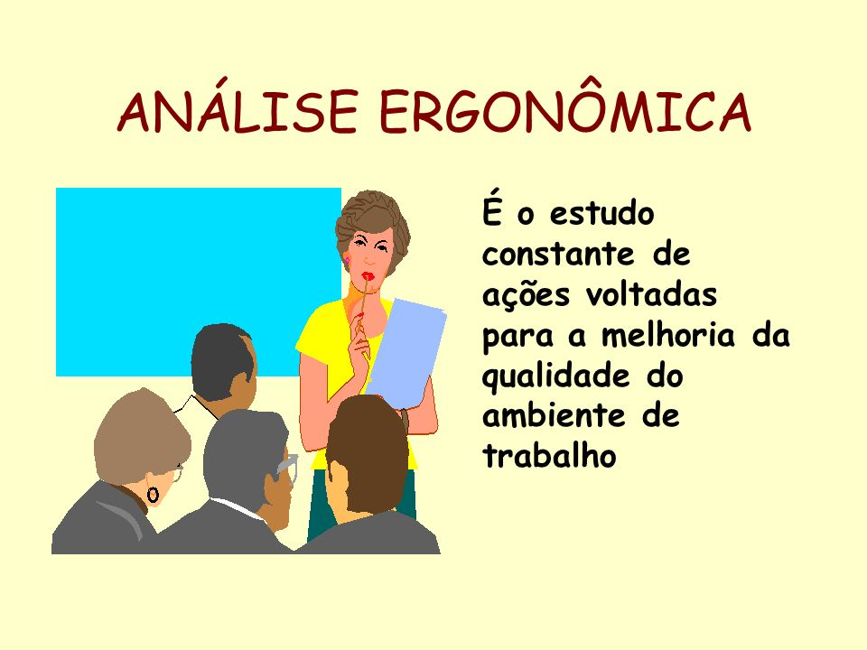 AÇÕES ERGONÔMICAS Mobiliário Existente Equipamentos Postura Exercícios de Aquecimento Treinamento Ergonômico