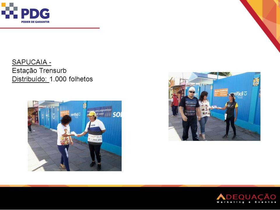 SAPUCAIA - Estação Trensurb Distribuído: 1.000 folhetos