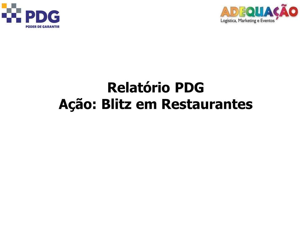 Relatório PDG Ação: Blitz em Restaurantes