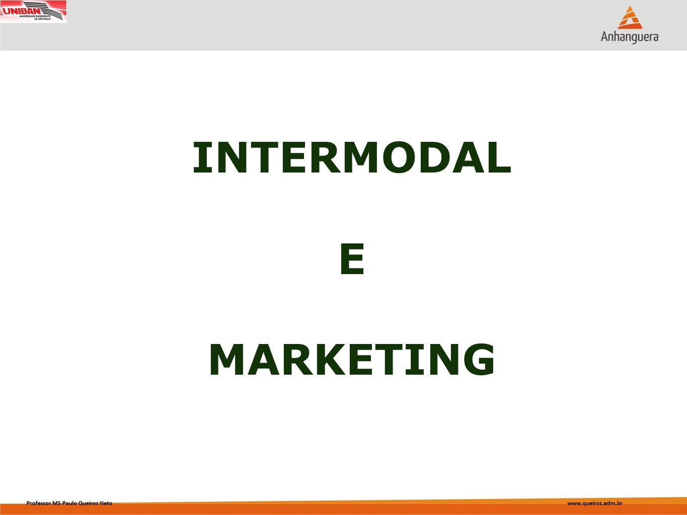 INTERMODAL E MARKETING