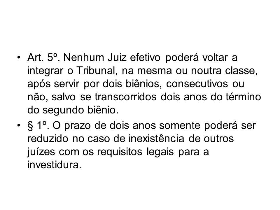 Capítulo XI DOS JUÍZES AUXILIARES Art.37.