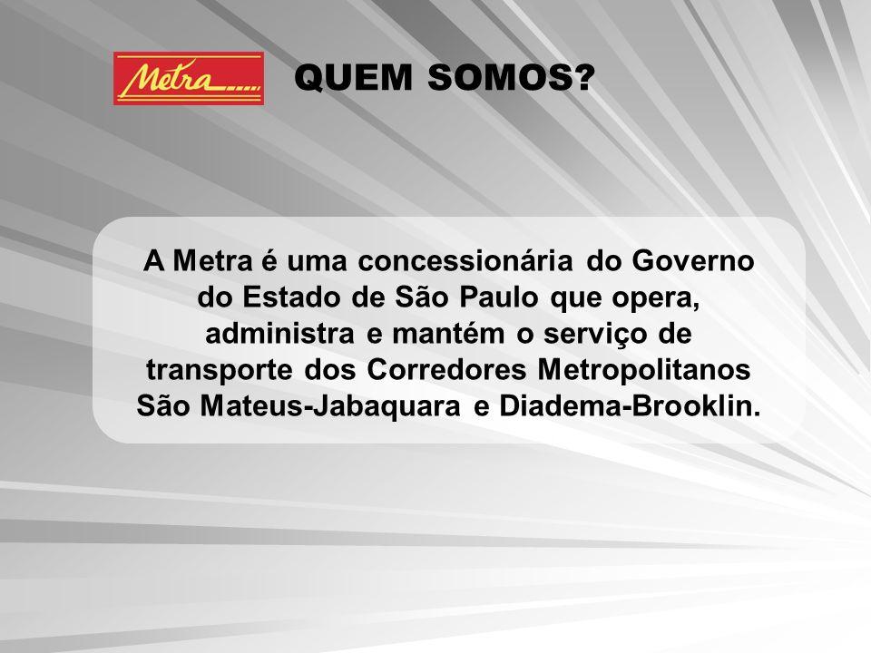 A Metra é uma concessionária do Governo do Estado de São Paulo que opera, administra e mantém o serviço de transporte dos Corredores Metropolitanos Sã