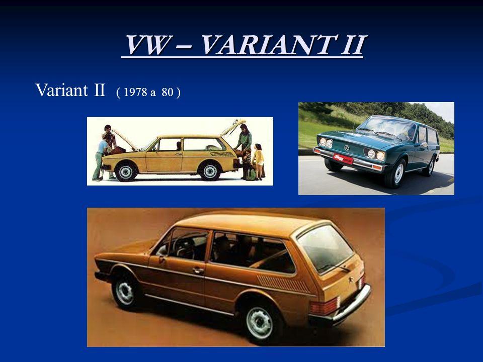 VW – VARIANT II Variant II ( 1978 a 80 )