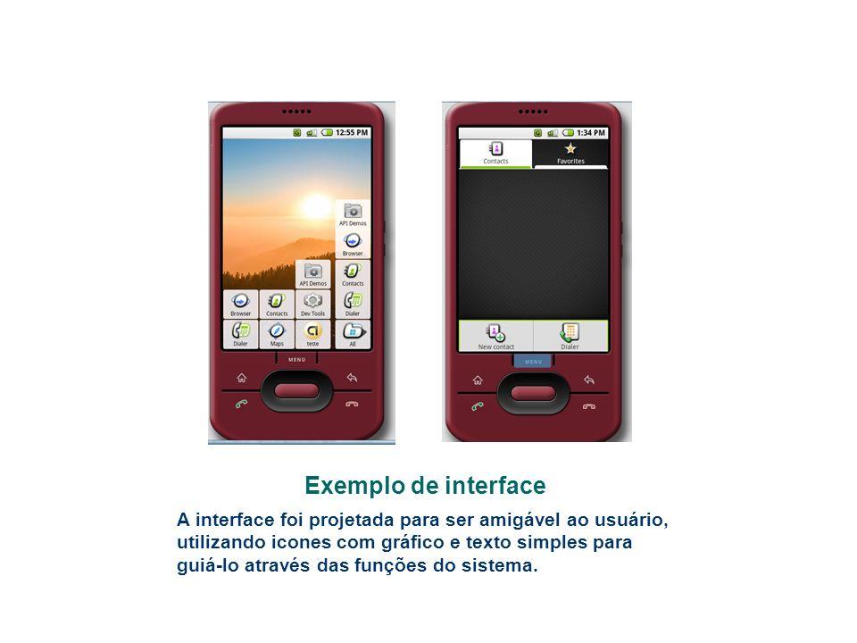 Exemplo de interface A interface foi projetada para ser amigável ao usuário, utilizando icones com gráfico e texto simples para guiá-lo através das fu