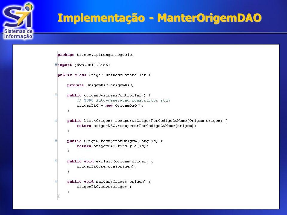 Implementação - ManterOrigemDAO