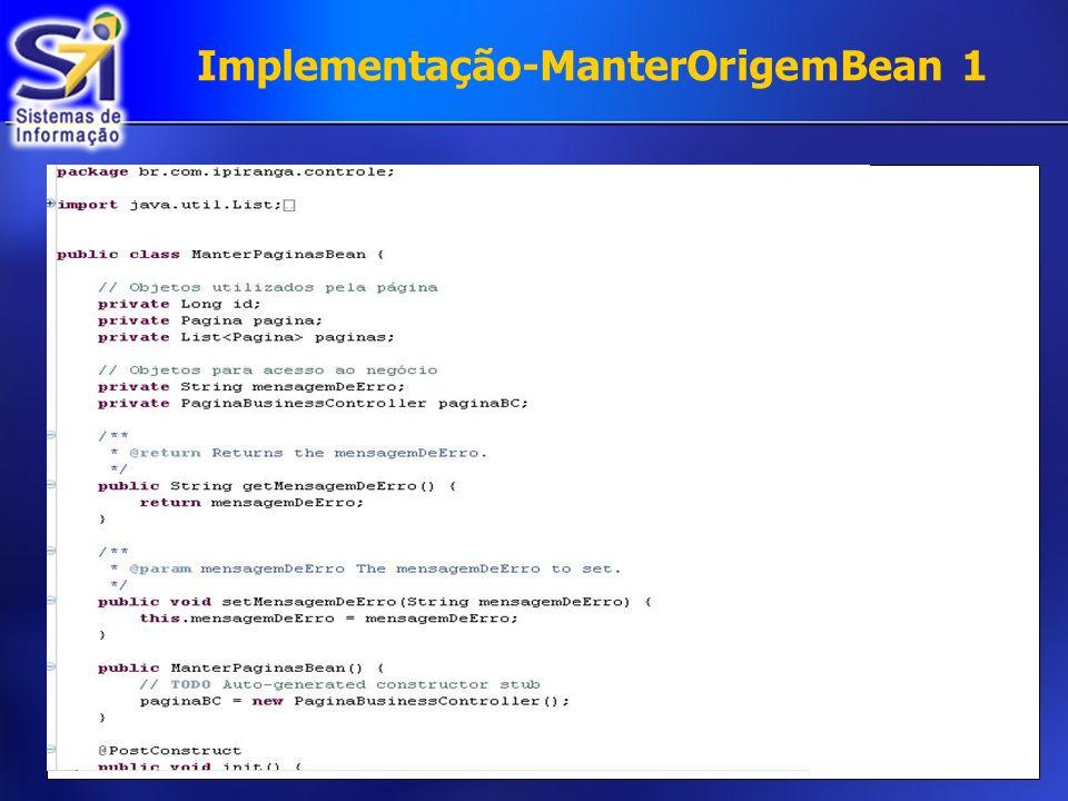 Implementação-ManterOrigemBean 1