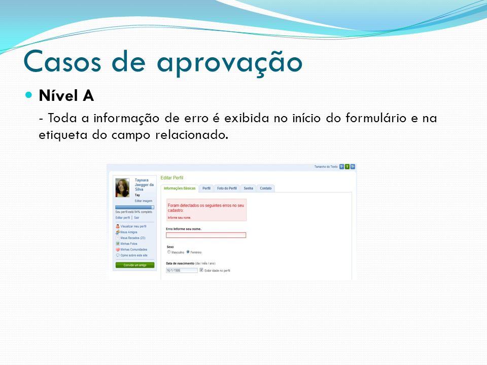 Casos de aprovação Nível A - Toda a informação de erro é exibida no início do formulário e na etiqueta do campo relacionado.